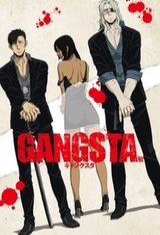 Gangsta. Recap