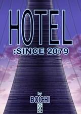 Hotel: since 2079
